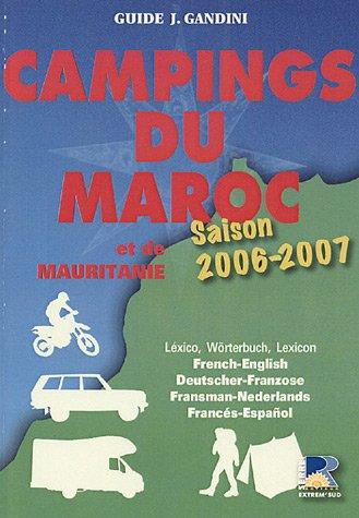Campings du Maroc et de Mauritanie : Guide critique