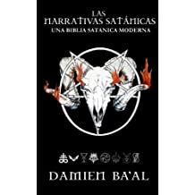 Las narrativas satánicas: Una biblia satánica moderna
