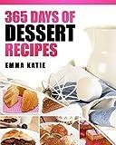 365 Days of Dessert Recipes Cookbook