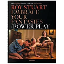 Roy Stuart. Embrace Your Fantasies