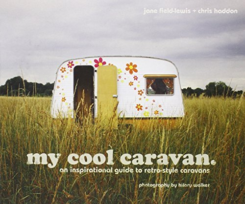 My Cool Caravan by Jane Field-Lewis and Chris Haddon (2010-02-15)