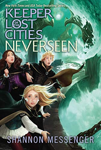 Neverseen (Keeper of the Lost Cities, Band 4)