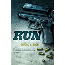 RUN - Sein letzter Deal: Thriller (German Edition)