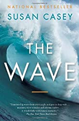 The Wave: In the Pursuit of the Rogues, Freaks and Giants of the Ocean by Susan Casey (May 31,2011)