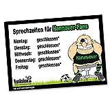 Büro-Abwehrschild Hannover | Schützt den Arbeitsplatz von Eintracht Braunschweig-, VFL Wolfsburg- & Fußball-Fans vor verirrten Hannover-Fans | Öffnungszeiten Sprechzeiten-, Eingangs- & Tür-Schild