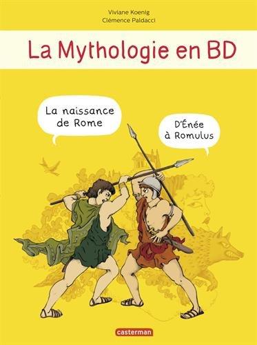 La naissance de Rome : d'Énée à Romulus