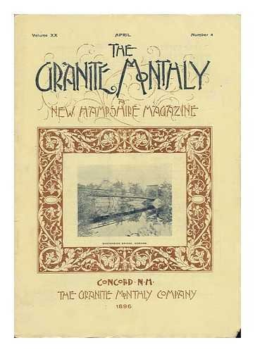 The Granite Monthly: a New Hampshire Magazine, Volume XX, April 1896, Number 4