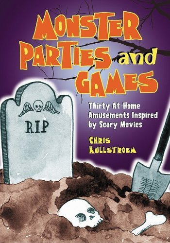 Monster Parties and Games: Fifteen Film-Based Activities (English Edition)