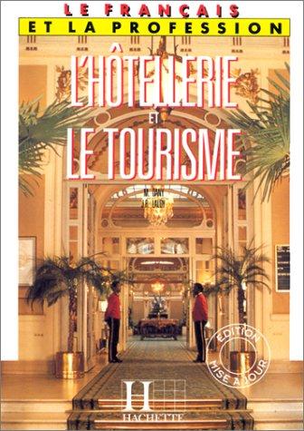Le français de l'hôtellerie et du tourisme par Max Dany