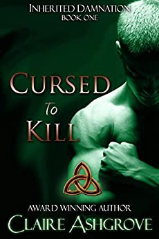 Cursed to Kill (Inherited Damnation Book 1) by [Ashgrove, Claire]