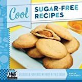 Cool Sugar-Free Recipes: Delicious & Fun Foods Without Refined Sugar (Cool Recipes for Your Health) by Nancy Tuminelly (2013-01-06)