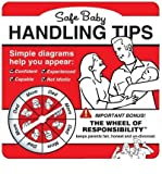 [Safe Baby Handling Tips] (By: David Sopp) [published: November, 2005]