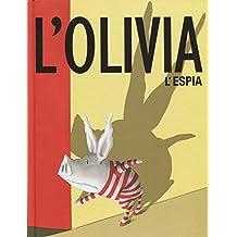 L'olivia l'espia (Àlbums Locomotora)