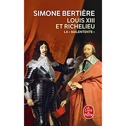 Louis XIII et Richelieu, la Malentente
