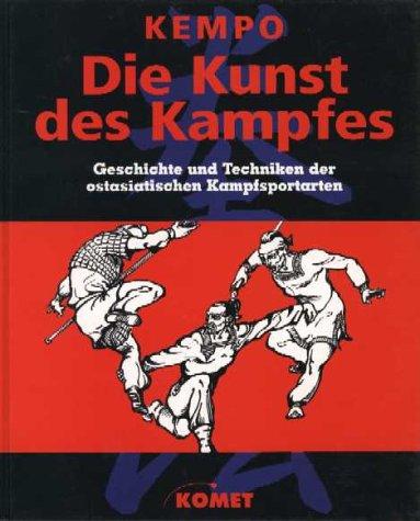 Preisvergleich Produktbild Kempo, die Kunst des Kampfes