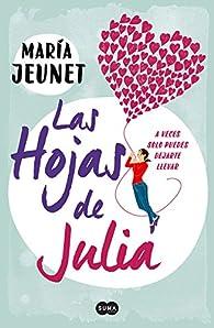 LAS HOJAS DE JULIA par  María Jeunet