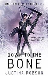 Down to the Bone: Quantum Gravity Book Five (English Edition)