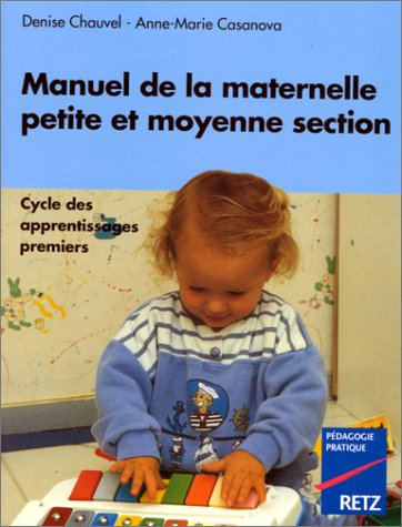 Manuel de la maternelle petite et moyenne section