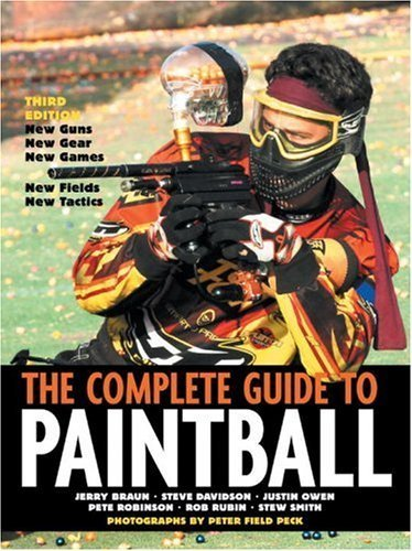 The Complete Guide to Paintball, Third Edition by Steve Davidson (2004-06-14) - Braun Paintballs