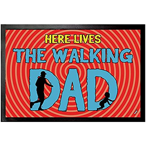 Padri - Here Lives The Walking Dad Zerbino (60 x 40cm)