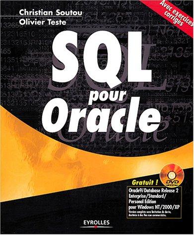 SQL pour Oracle : Avec exercices corrig�...