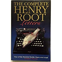 The Complete Henry Root Letters