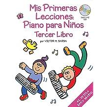 Mis Primeras Lecciones: Piano Para Ni os (Tercer Libro)