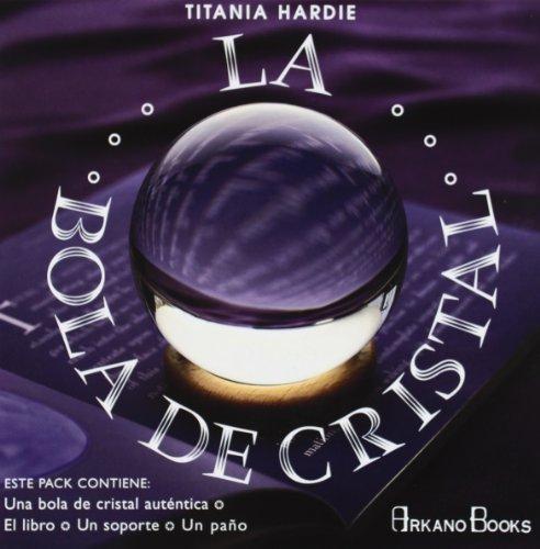 La Bola de Cristal by Titania Hardie (2005-06-30)