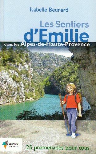Les sentiers d'Emilie dans les Alpes de Haute-Provence
