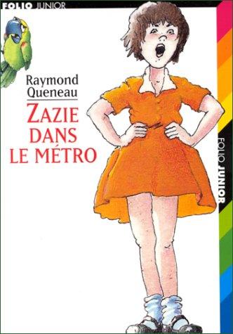 Zazie dans le métro par Raymond Queneau