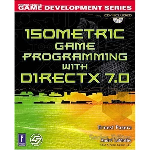Isometric Game Programming with DirectX 7.0 w/CD (Premier Press Game Development (Software)) by Pazera, Ernest (2001) Paperback