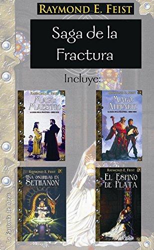 La saga de la fractura por Raymond E. Feist