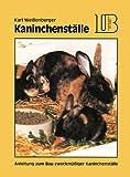 Lehrmeister Bücherei, Kaninchenställe