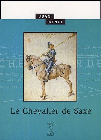 Le Chevalier de Saxe par Juan Benet