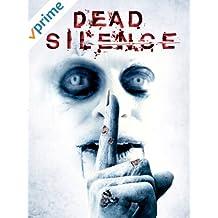 Dead Silence - Ein Wort. Und Du Bist Tot.