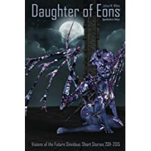 Daughter of Eons: Opendyslexic Edition