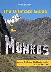 The Ultimate Guide to the Munros, Volume 2: Central Highlands South
