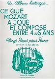 Ce que Mozart a joué et composé entre 4 et 6 ans pour Piano