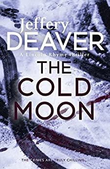 The Cold Moon: Lincoln Rhyme Book 7