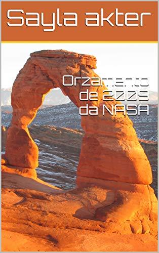 Orzamento de 2009 da NASA (Galician Edition) por Sayla akter