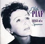 Songtexte von Édith Piaf - Songs of a Sparrow