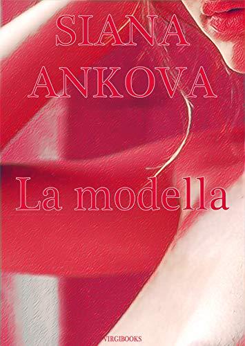 La modella (Italian Edition)