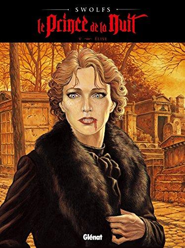 Le Prince de la nuit - Tome 05: Elise
