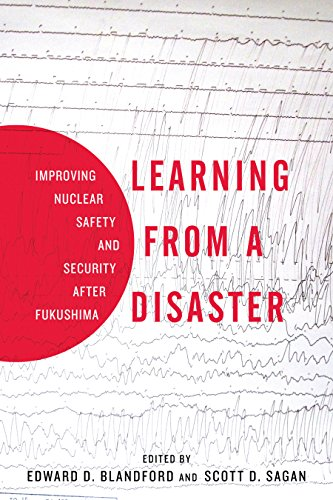 Learning From A Disaster: Improving Nuclear Safety And Security After Fukushima por Scott D. Sagan epub
