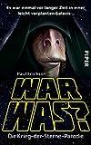War was?: Die Krieg-der-Sterne-Parodie