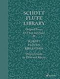 Schott Flute Library: Original Pieces. Flöte und Klavier, Basso ad libitum. Partitur und Stimme. (Schott Library Series)