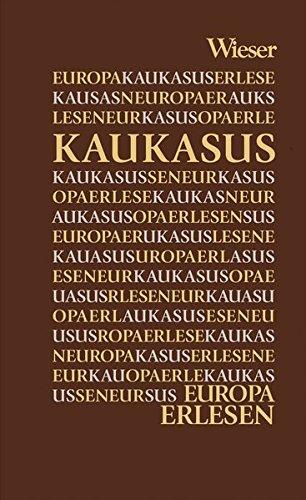 Europa Erlesen Kaukasus