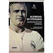 Di Stefano : historia de una leyenda