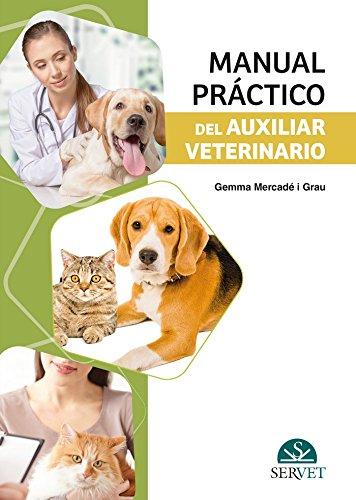 Manual práctico del auxiliar veterinario - Libros de veterinaria - Editorial Servet por Gemma Mercadé i Grau