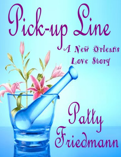 Pick-Up Line: A New Orleans Love Story book cover